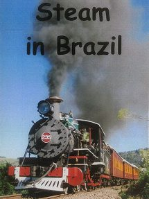 A fascinating variety of steam railways have survived from the remnants of Brazil's disparate rail system.