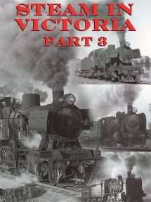 In this Part 3 of Steam in Victoria we take an unusually varied look at a number of Victorian railway subjects