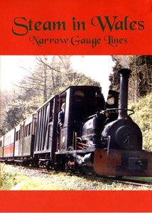 Steam in Wales takes a look at eleven of the very special and historic narrow gauge railways to be found in that part of the British Isles.